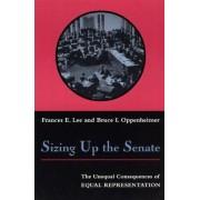 Sizing Up the Senate by Frances E. Lee