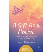 A Harpertrue Fate - A Short Read: A Gift from Heaven: True-Life Stories of Contact from the Other Side by Jacky Newcomb