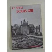 La Grammaire Des Styles -Le Style Louis Xiii