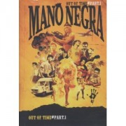 Mano Negra - Out Of Time part 1