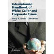 International Handbook of White-Collar and Corporate Crime by Henry N. Pontell