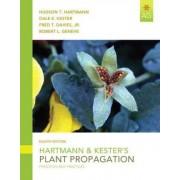 Hartmann and Kester's Plant Propagation by Hudson T. Hartmann