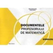 Documentele Profesorului De Matematica Gimnaziu - Anca Ioana Mihis Vasile Sabou