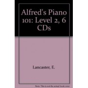 Alfred's Piano 101 by E Lancaster