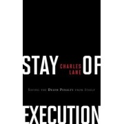 Stay of Execution by Charles Lane
