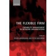 The Flexible Firm by Julian Birkinshaw