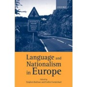 Language and Nationalism in Europe by Professor of German and Linguistics Stephen Barbour