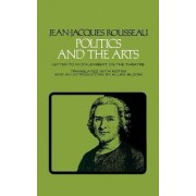 Politics and the Arts by Jean-Jacques Rousseau