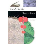 Field Guide by Robert Hass