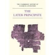 The Cambridge History of Classical Literature: Volume 2, Latin Literature, Part 5, The Later Principate: Latin Literature - The Later Principate v.2 by E. J. Kenney