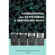 Geomechanics and Geotechnics of Particulate Media by Masayuki Hyodo