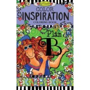 Color Inspiration Coloring Book by Suzy Toronto