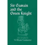Sir Gawain and the Green Knight by William Vantuono