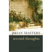 Second Thoughts by Brian Masters