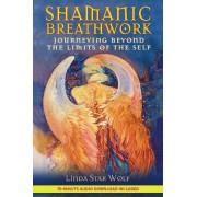Shamanic Breathwork by Linda Star Wolf
