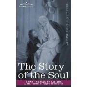 The Story of the Soul by Saint Therese of Lisieux