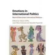Emotions in International Politics by Yohan Ariffin