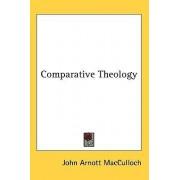 Comparative Theology by John Arnott MacCulloch