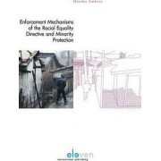 Enforcement Mechanisms of the Racial Equality Directive and Minority Protection by Monica Ambrus