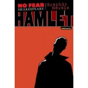 Hamlet (No Fear Shakespeare Graphic Novels) by William Shakespeare