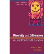 Diversity and Difference in Early Childhood Education: Issues for Theory and Practice by Kerry Robinson
