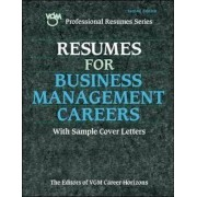 Resumes for Business Management Careers by The Editors of VGM Career Books