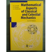 Mathematical Aspects Of Classical And Celestal Mechanics - 2nd Edition