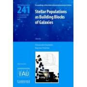 Stellar Populations as Building Blocks of Galaxies (IAU S241) by Alexandre Vazdekis