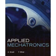 Applied Mechatronics by A. Smaili