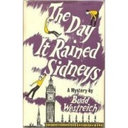 The Day It Rained Sidneys by Budd Westreich