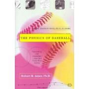 Physics of Baseball by Robert Adair
