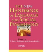 The New Handbook of Language and Social Psychology by W. Peter Robinson