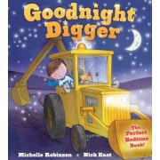 Goodnight Digger: The Perfect Bedtime Book!, Paperback