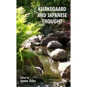 Kierkegaard and Japanese Thought by James Giles