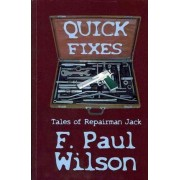 Quick Fixes by F Paul Wilson