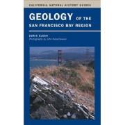 Geology of the San Francisco Bay Region by Doris Sloan