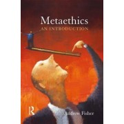 Metaethics by Andrew Fisher