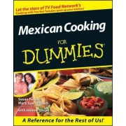 Mexican Cooking for Dummies< by Feniger