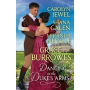 Dancing in the Duke's Arms by Grace Burrowes