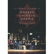 The Columbia Anthology of Modern Chinese Drama by Xiaomei Chen