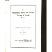 The Consolidated Mining And Smelting Company Of Canada Limited - Address To Shareholders