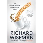 Quirkology by Richard Wiseman