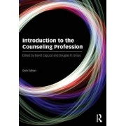 Introduction to the Counseling Profession by David Capuzzi