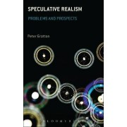 Speculative Realism by Peter Gratton