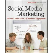 Social Media Marketing by Dave Evans