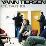 Yann Tiersen - C' Etait Ici (0724381326022) (2 CD)