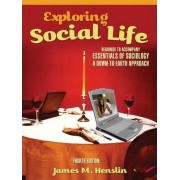 Exploring Social Life by James M. Henslin