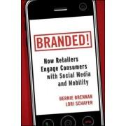 Branded! by Bernie F. Brennan