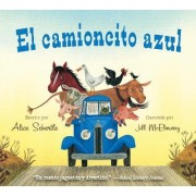 El Camioncito Azul (Little Blue Truck, Spanish Edition) by Alice Schertle