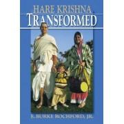 Hare Krishna Transformed by E. Burke Rochford